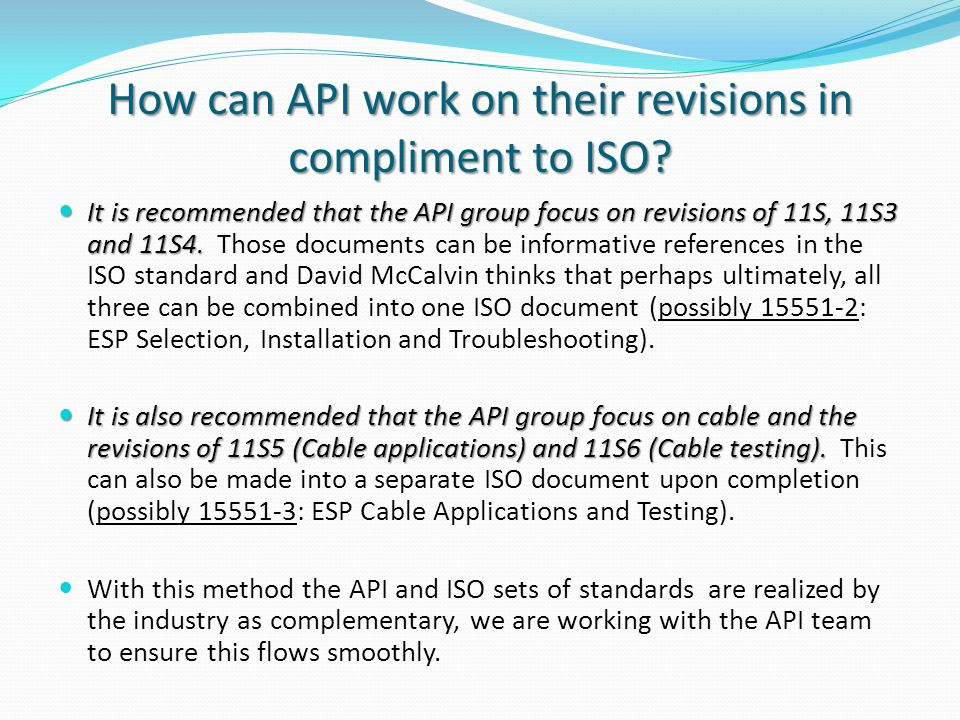 ISO 15551-1 is proceeding quickly… First meeting was held November, 2009.