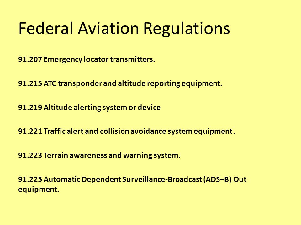 Federal Aviation Regulations 91.207 Emergency locator transmitters.