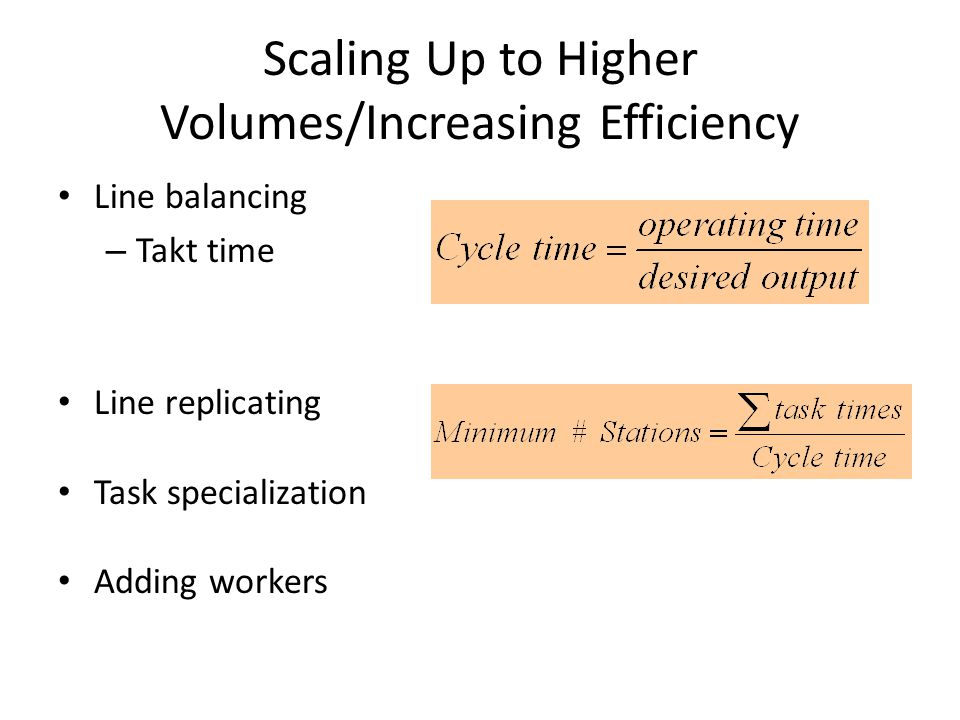 Balancing an Assembly Line (Fig 4.5) Step 1Step 2Step 3 Step 1Step 2Step 3 Cycle Time Before Line Balancing Cycle Time After Line Balancing 0 100 200 300 400 500 600 700 800 900 Activity time [seconds] 0 100 200 300 400 500 600 700 800 900 Activity time [seconds] 1: Prepare cable 2: Move cable 3: Assemble washer 4: Apply fork, threading cable end 5: Assemble Socket head screws 6: Steer pin nut 7: Brake shoe, spring, pivot bolt 8: Insert front wheel 9: Insert axle bolt 10: Tighten axle bolt 11: Tighten brake pivot bolt 12: Assemble handle-cap 13: Assemble brake lever + cable 14: Trim and cap cable 15: Place first rib 16: Insert axles and cleats 17: Insert rear wheel 18: Place second rib and deck 19: Apply grip tape 20: Insert deck fasteners 21: Inspect and wipe-off 22: Apply decal and sticker 23: Insert in bag 24: Assemble carton 25: Insert Xootr and manual 26: Seal carton 6 1 2 3 4 5 7 8 9 10 12 13 14 15 16 17 18 19 11 20 22 23 24 26 21 25 1 23 4 5 7 8 9 10 6 12 11 13 14 15 17 16 18 19 20 22 23 26 21 25 24