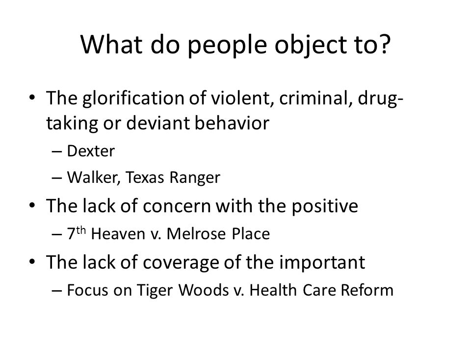 What do people object to.