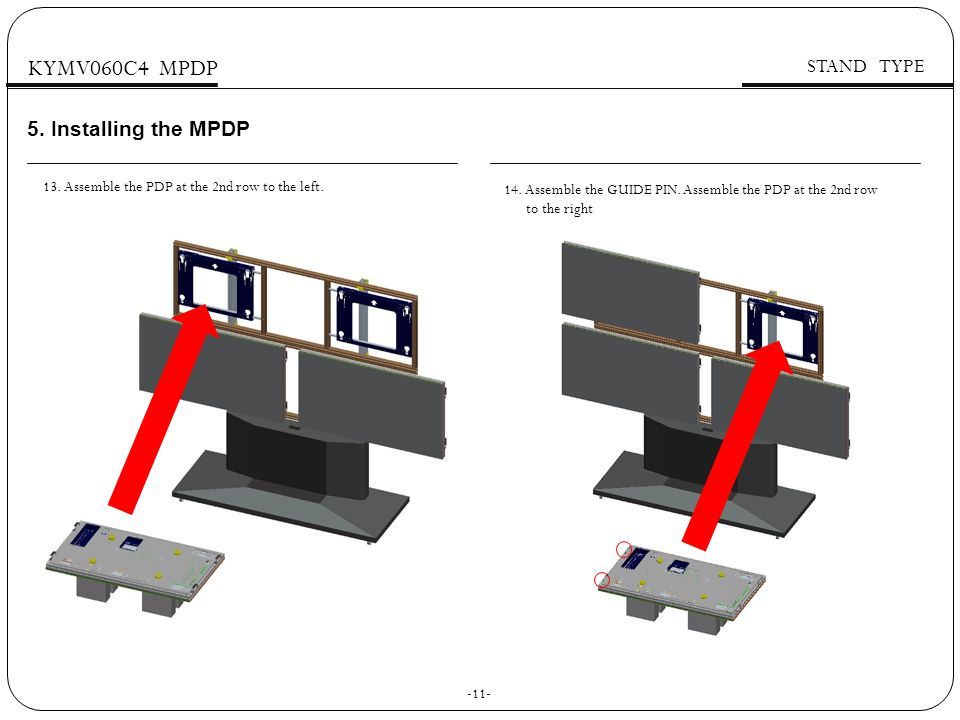 Installing the MPDP KYMV060C4 MPDP STAND TYPE 14.