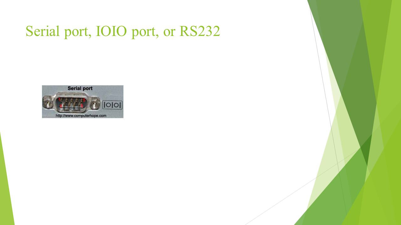 Serial port, IOIO port, or RS232