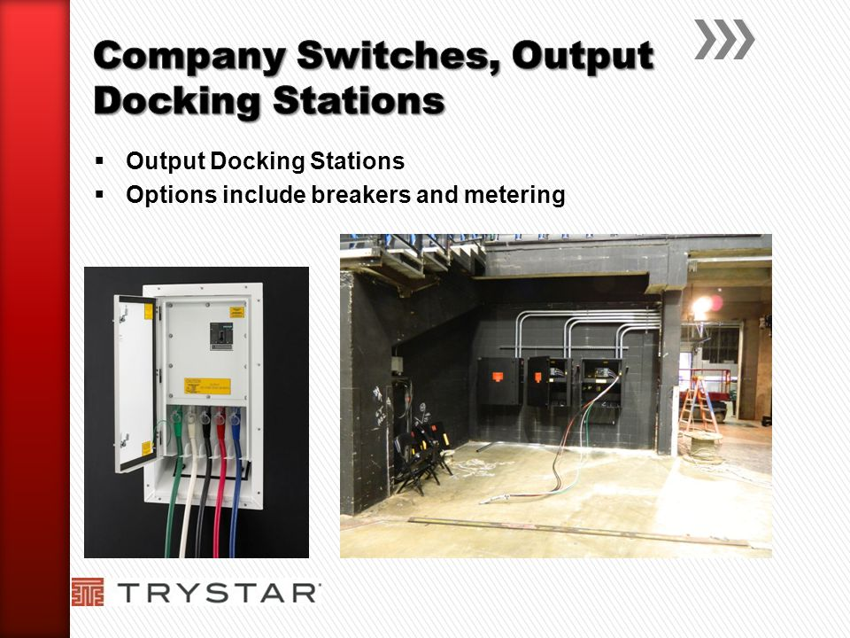 Output Docking Stations Options include breakers and metering