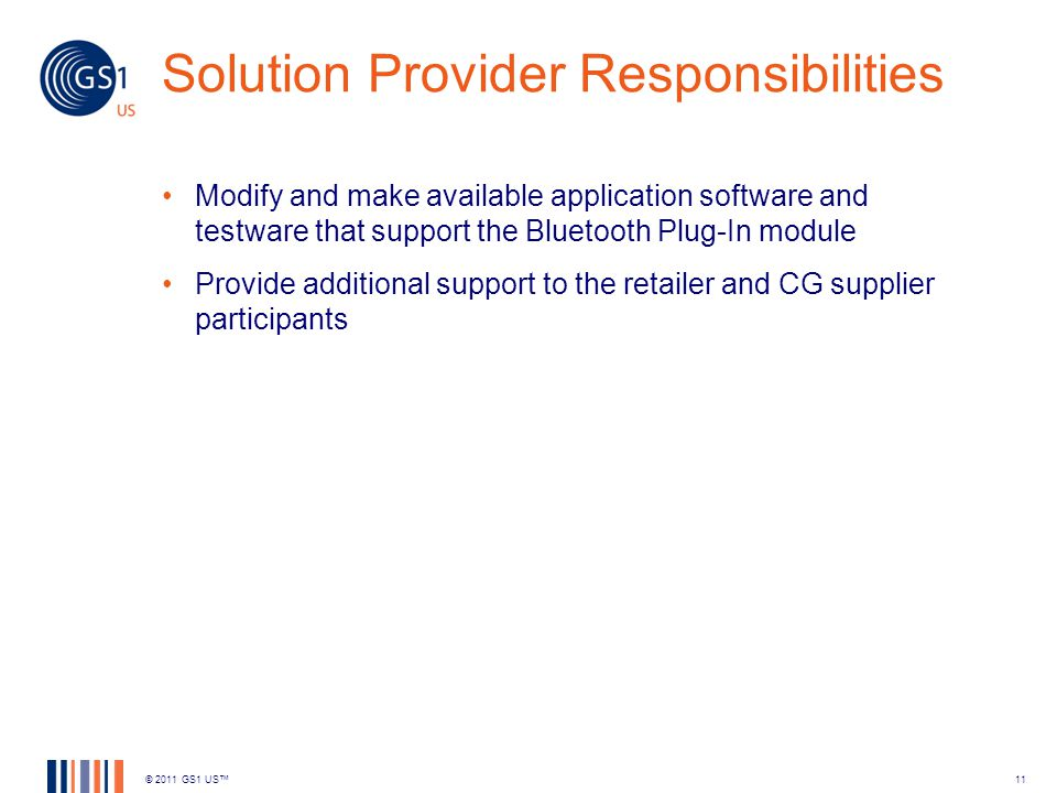 Solution Provider Responsibilities Modify and make available application software and testware that support the Bluetooth Plug-In module Provide addit