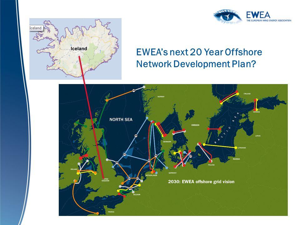 EWEAs next 20 Year Offshore Network Development Plan?