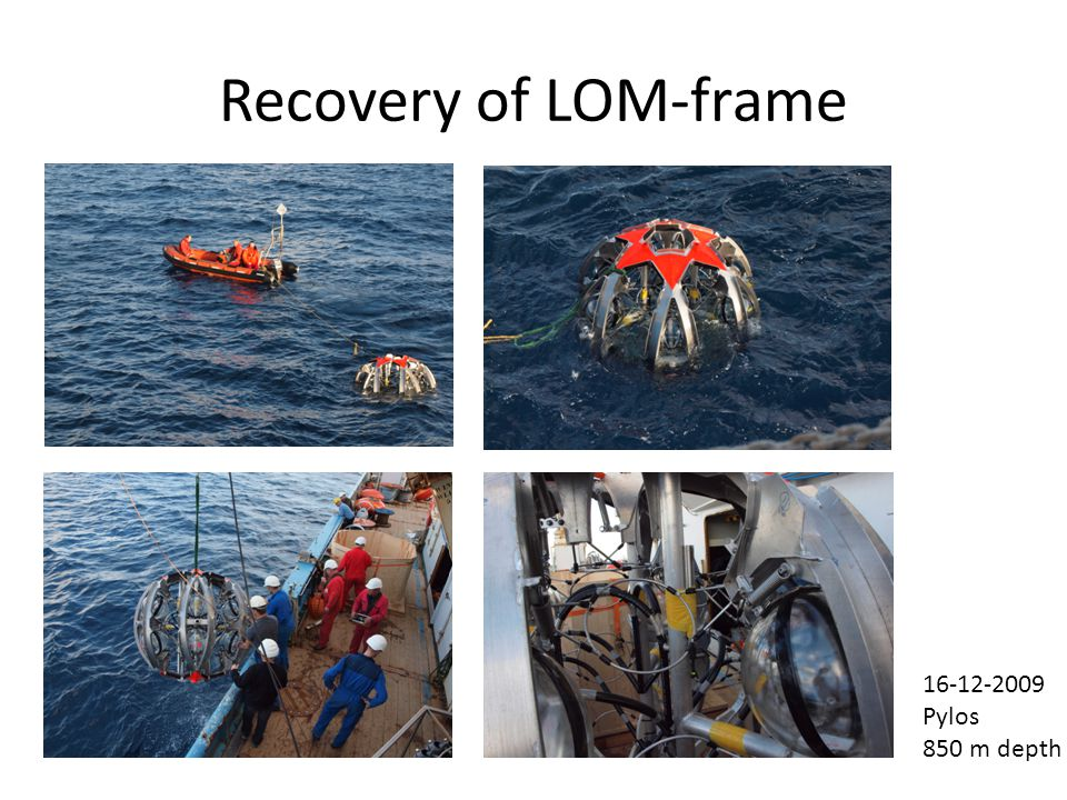 Recovery of LOM-frame 16-12-2009 Pylos 850 m depth