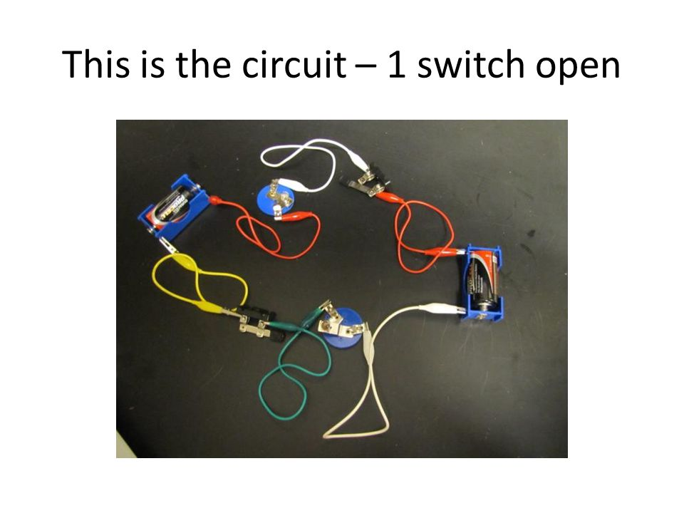This is the circuit – 1 switch open