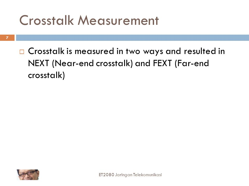 NEXT Near End Crosstalk (NEXT) is measured at one end only of a cable, by transmitting a signal into one pair and measuring the resulting signal power on an adjacent pair at the same end.
