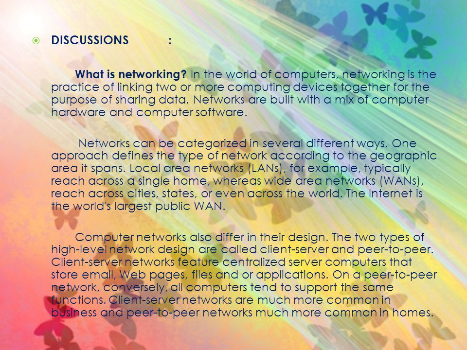 DISCUSSIONS: What is networking.