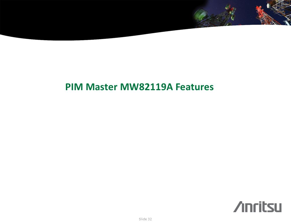 PIM Master MW82119A Features Slide 32