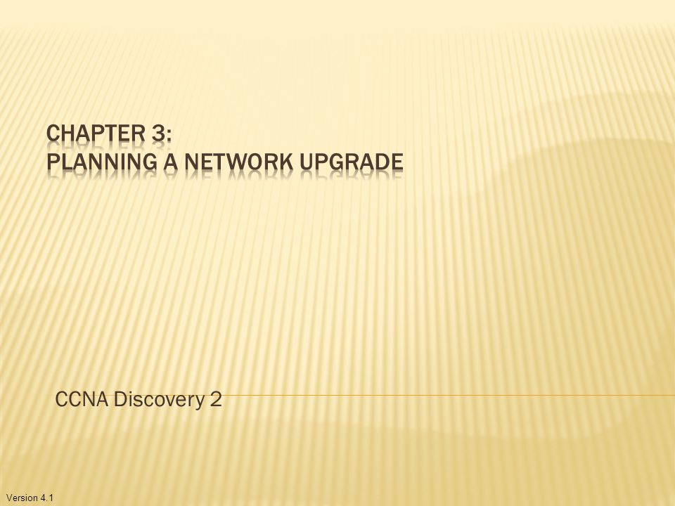 Version 4.1 CCNA Discovery 2