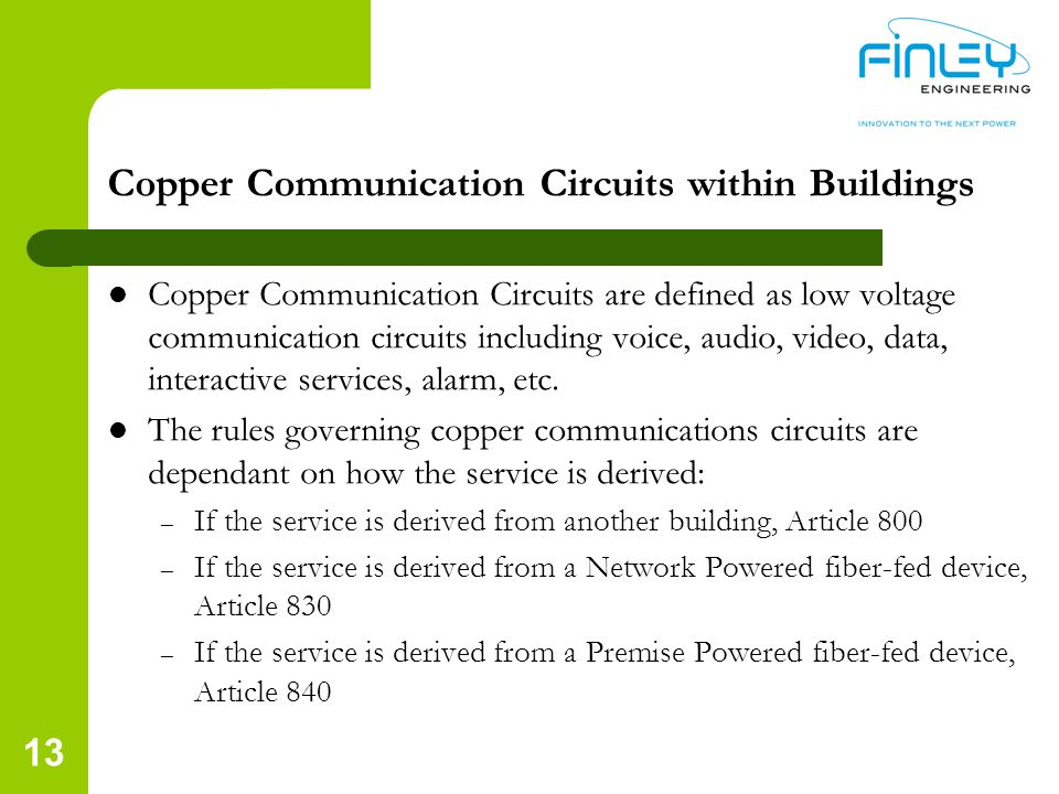 Copper Communication Circuits within Buildings Copper Communication Circuits are defined as low voltage communication circuits including voice, audio,