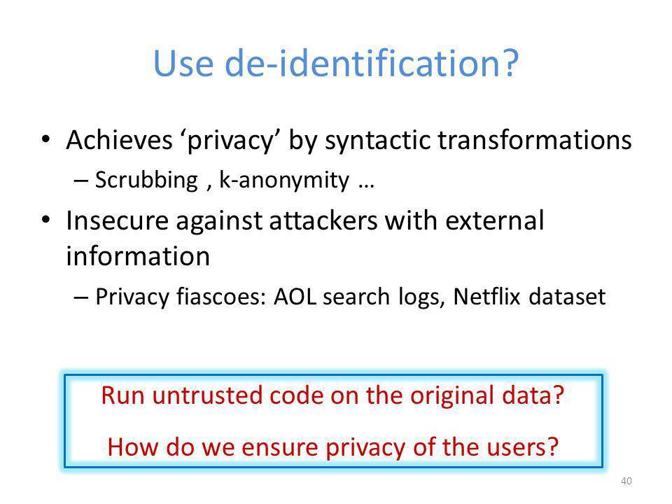 Use de-identification.