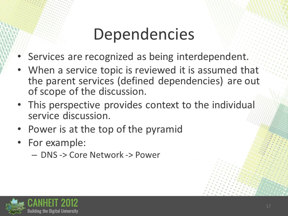 17 Dependencies Services are recognized as being interdependent.