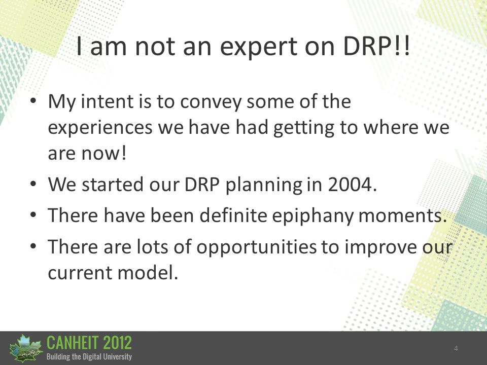 4 I am not an expert on DRP!.