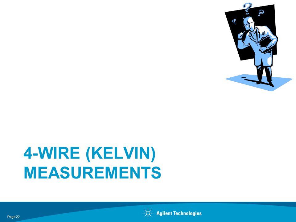 4-WIRE (KELVIN) MEASUREMENTS Page 22