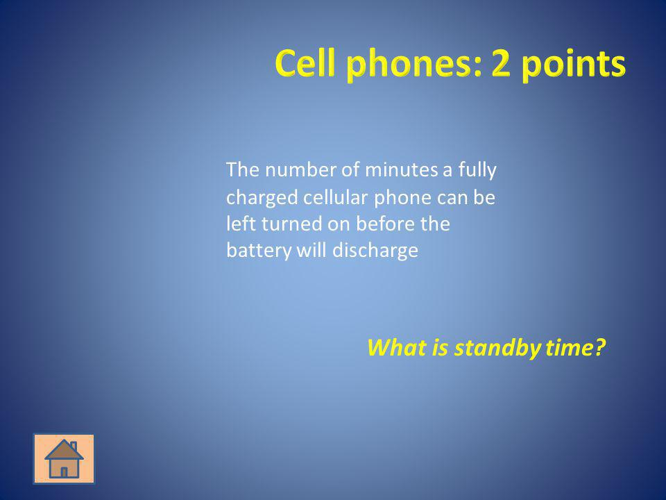 What is standby time?