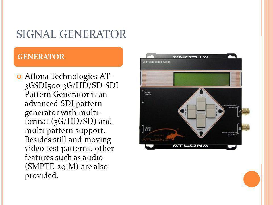 SIGNAL GENERATOR Atlona Technologies AT- 3GSDI500 3G/HD/SD-SDI Pattern Generator is an advanced SDI pattern generator with multi- format (3G/HD/SD) an