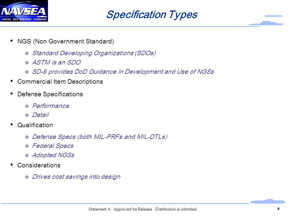 NGS (Non Government Standard) Standard Developing Organizations (SDOs) ASTM is an SDO SD-9 provides DoD Guidance in Development and Use of NGSs Commer