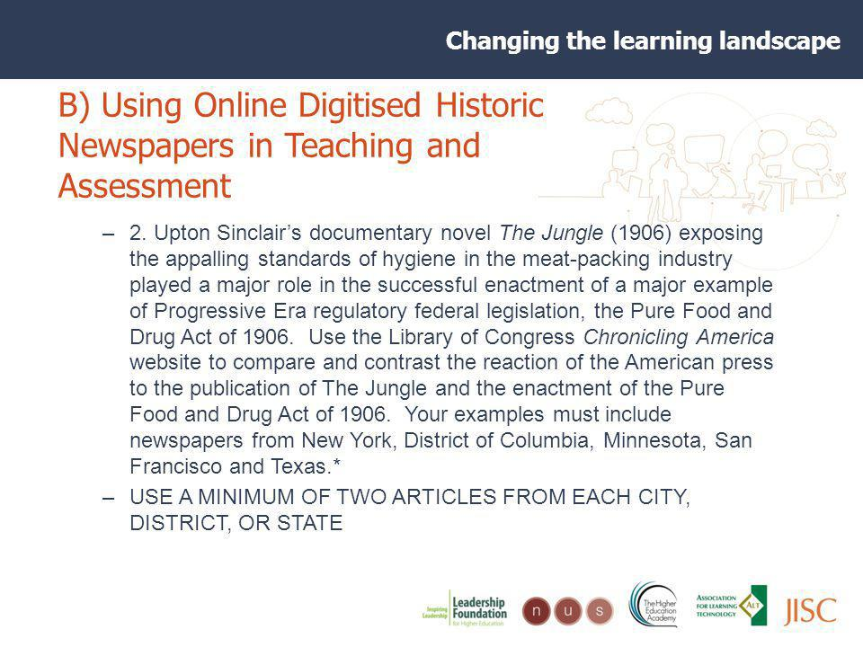 Changing the learning landscape B) Using Online Digitised Historic Newspapers in Teaching and Assessment –2.