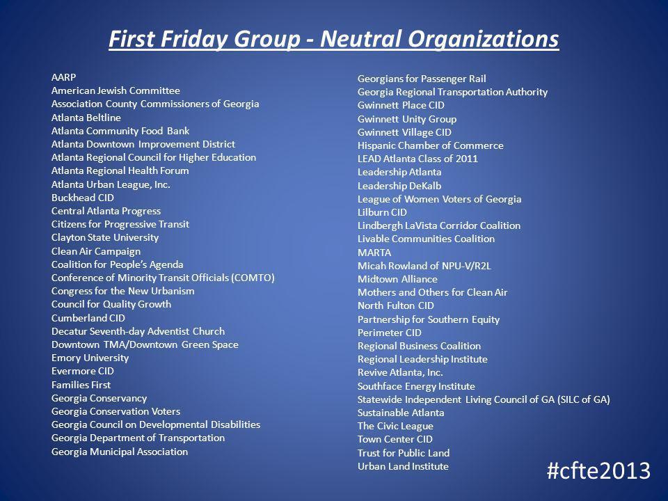 First Friday Group - Neutral Organizations AARP American Jewish Committee Association County Commissioners of Georgia Atlanta Beltline Atlanta Communi