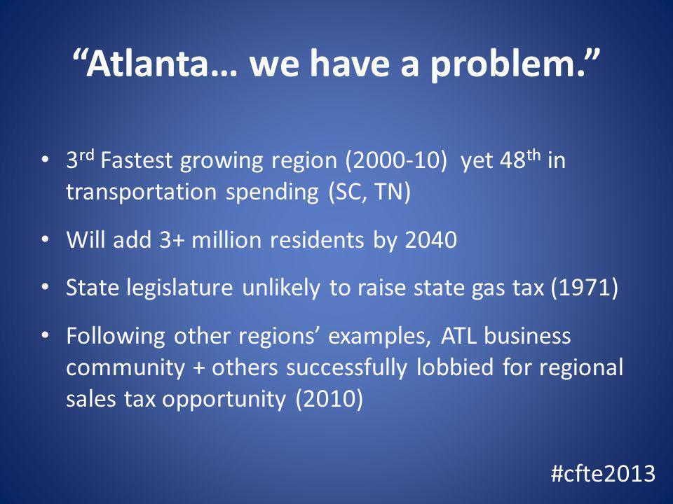 Atlanta… we have a problem.