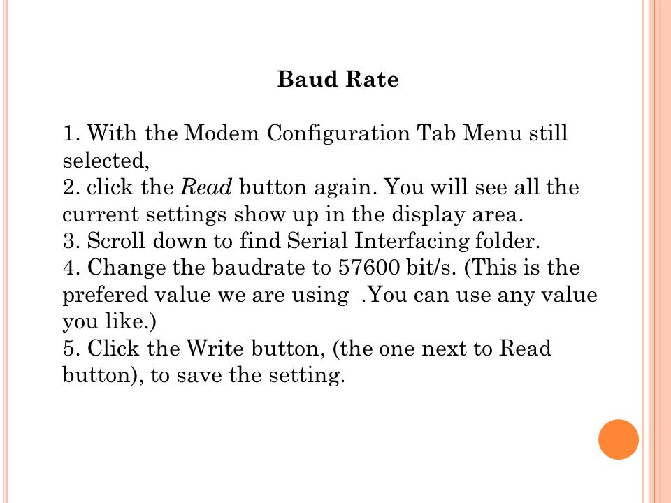 Baud Rate 1. With the Modem Configuration Tab Menu still selected, 2.