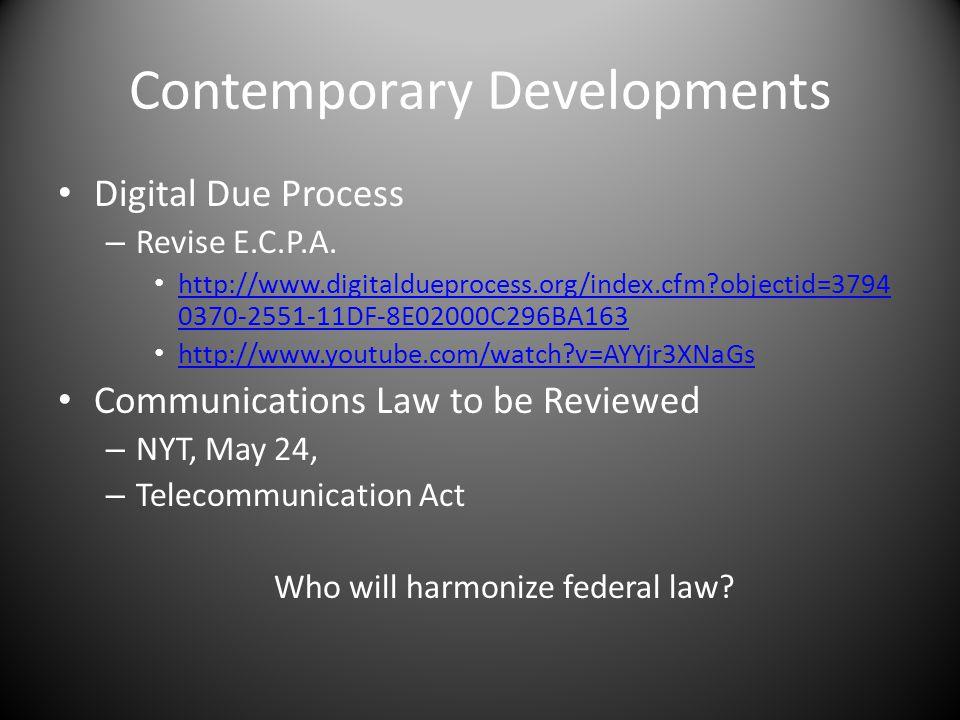 Contemporary Developments Digital Due Process – Revise E.C.P.A.