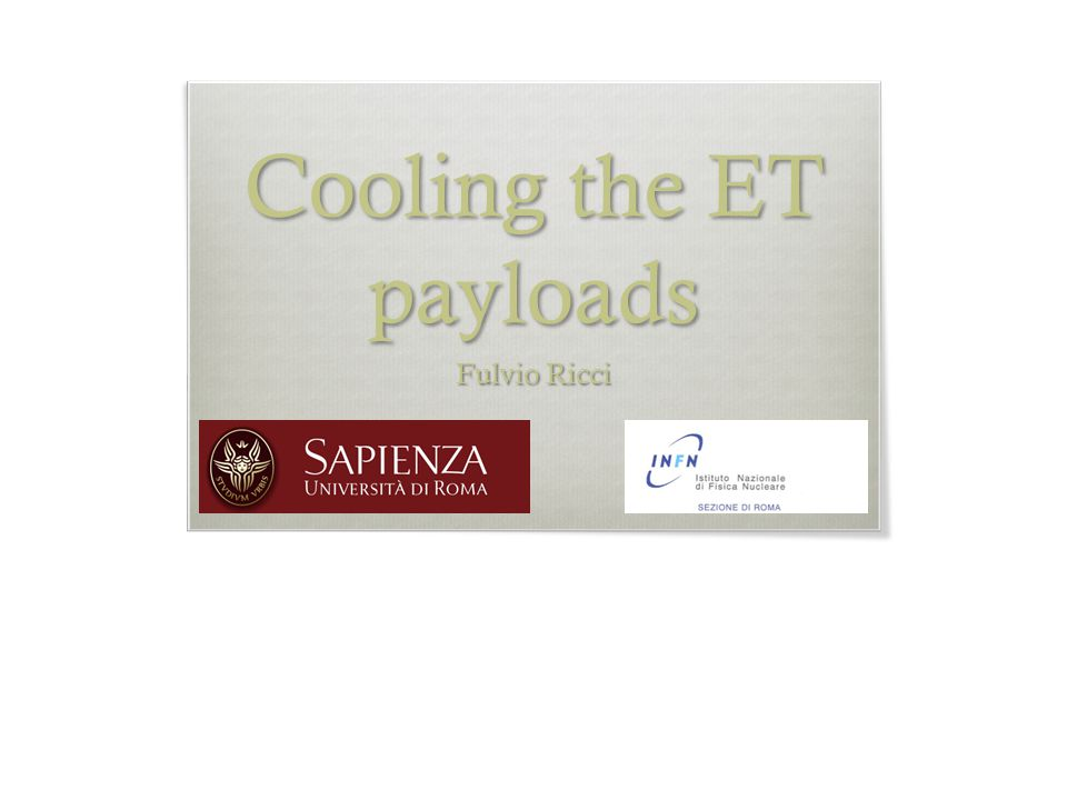 Cooling the ET payloads Fulvio Ricci