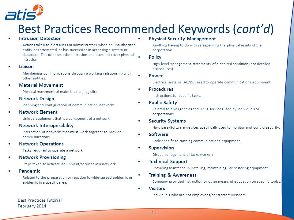 Best Practices Tutorial February 2014 Best Practices Recommended Keywords (contd) 11 Intrusion Detection Actions taken to alert users or administrator