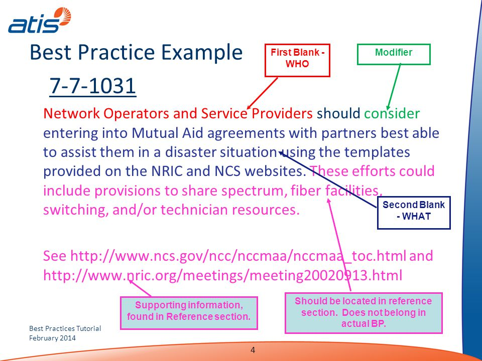 Best Practices Tutorial February 2014 Best Practice Example 7-7-1031 Network Operators and Service Providers should consider entering into Mutual Aid