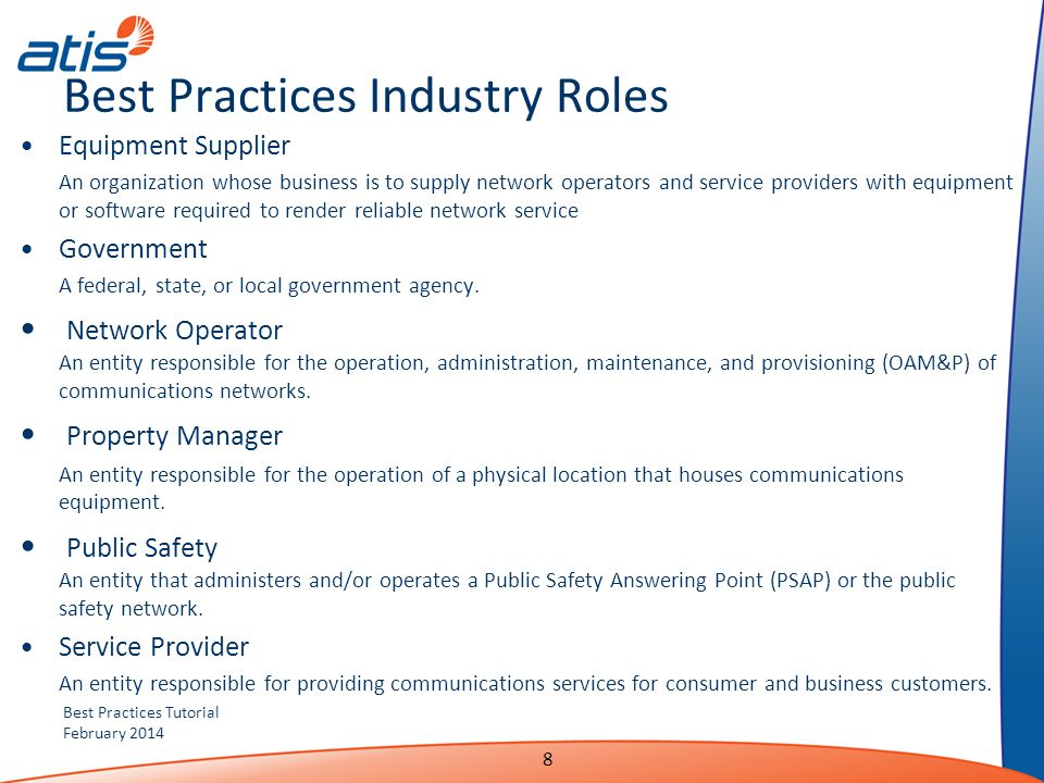 Best Practices Tutorial February 2014 Best Practices Industry Roles Equipment Supplier An organization whose business is to supply network operators a