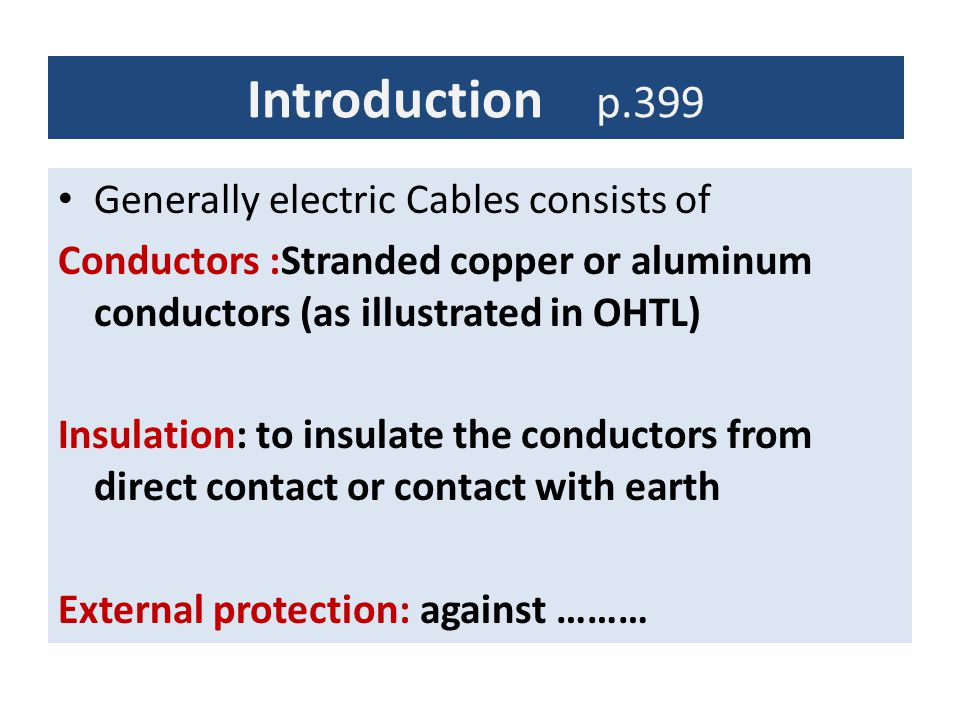 Overhead Lines Versus Underground Cables p.