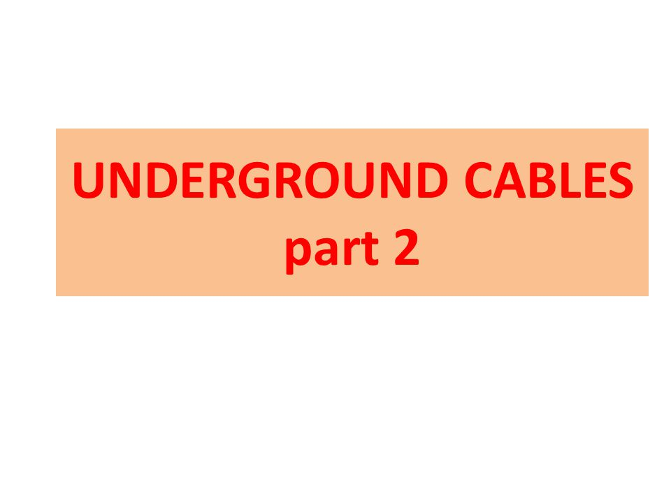 The charging current and the capacitance are relatively greater for insulated cables than in O.H.T Lines because of closer spacing and the higher dielectric constant of the insulation of the cables.