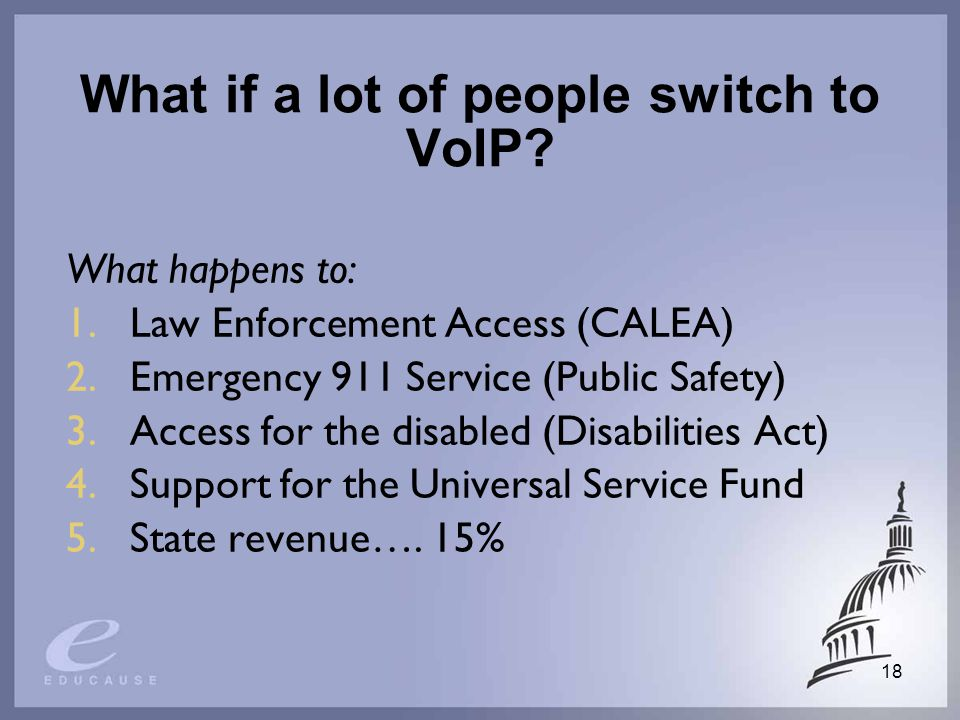 18 What if a lot of people switch to VoIP.