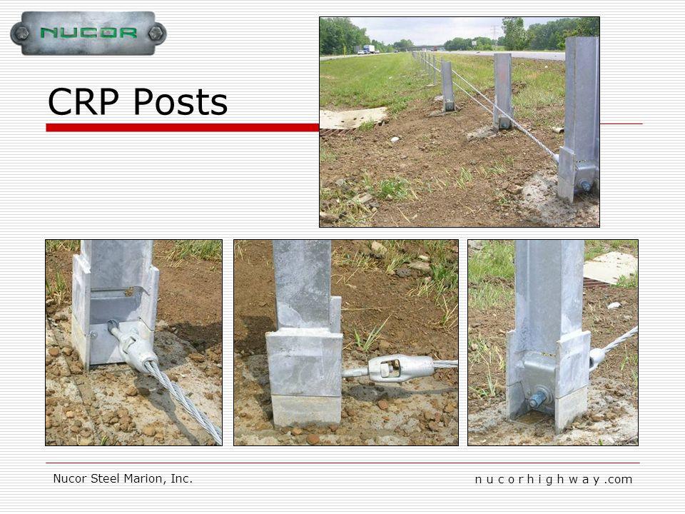 n u c o r h i g h w a y.com Nucor Steel Marion, Inc. CRP Posts