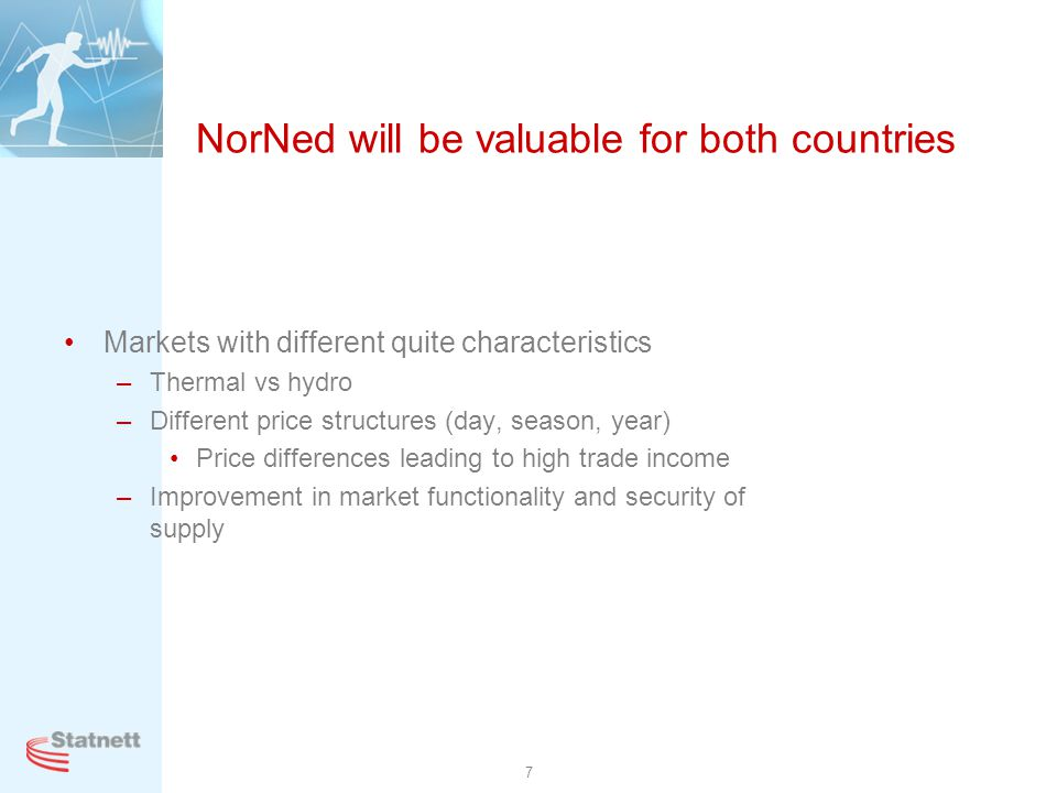 8 Energy in Norway and The Netherlands Different challenges The Netherlands: Enough capacity in peak hours Norway: Enough energy in dry years Flow to NL at peak hours Flow to Norway at offpeak hours, more in dry years Trade is beneficial Norwegian daily consumptionDutch daily consumption Winter Summer