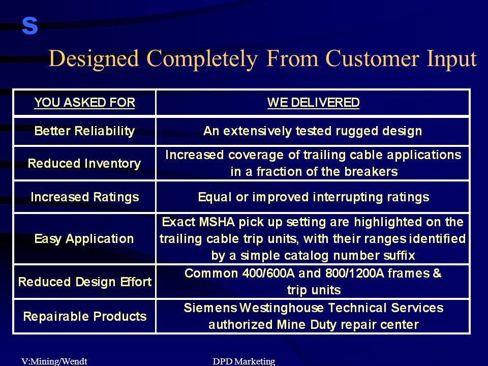 s V:Mining/WendtDPD Marketing Designed Completely From Customer Input