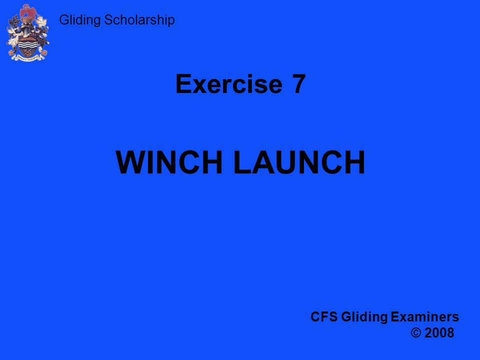 Gliding Scholarship To take-off, climb and release AIM
