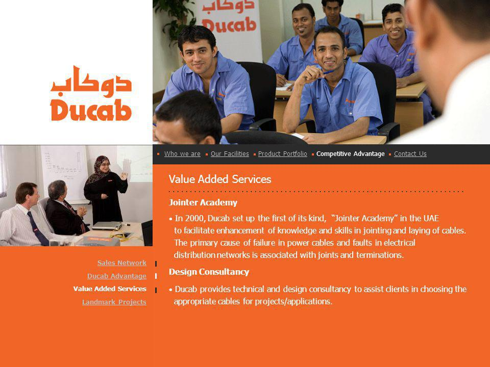 Value Added Services Jointer Academy In 2000, Ducab set up the first of its kind, Jointer Academy in the UAE to facilitate enhancement of knowledge an