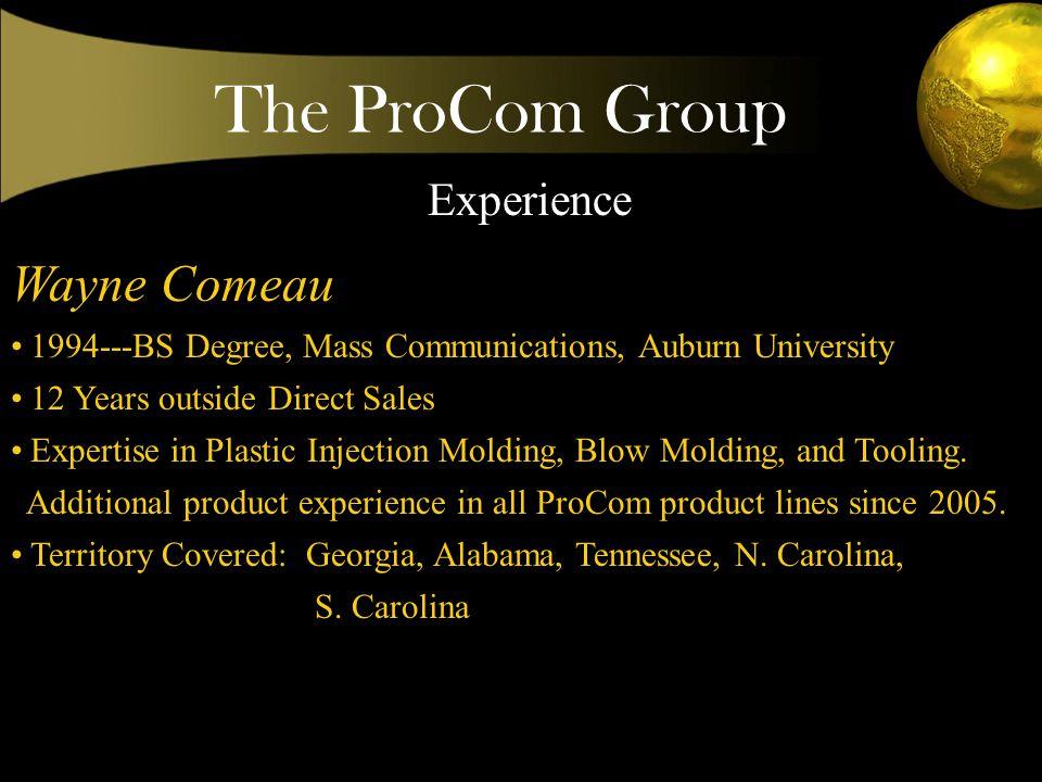 The ProCom Group Strategic Product Mix-Principals WIRE, CABLE & CONNECTORS BCSInstrument panels and harnesses SMK--- RCA Jacks, Telecom Connectors, Electronic Connectors, Barrel Plugs and Jacks
