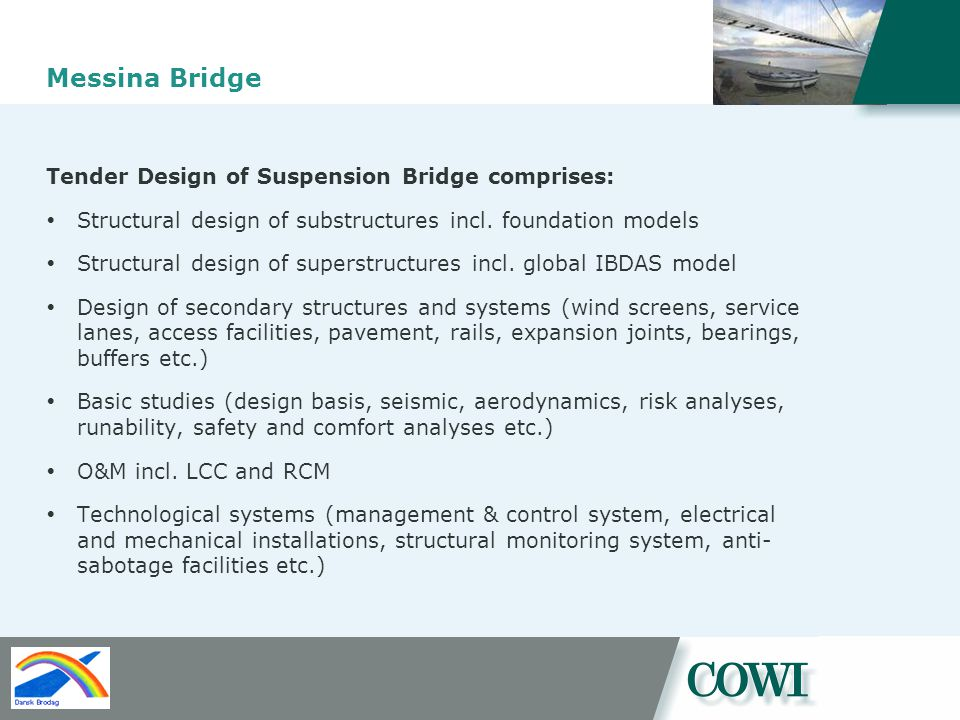 Messina Bridge Tender Design of Suspension Bridge comprises: Structural design of substructures incl.