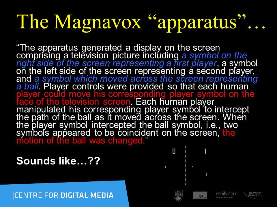 The Magnavox apparatus… The apparatus generated a display on the screen comprising a television picture including a symbol on the right side of the sc