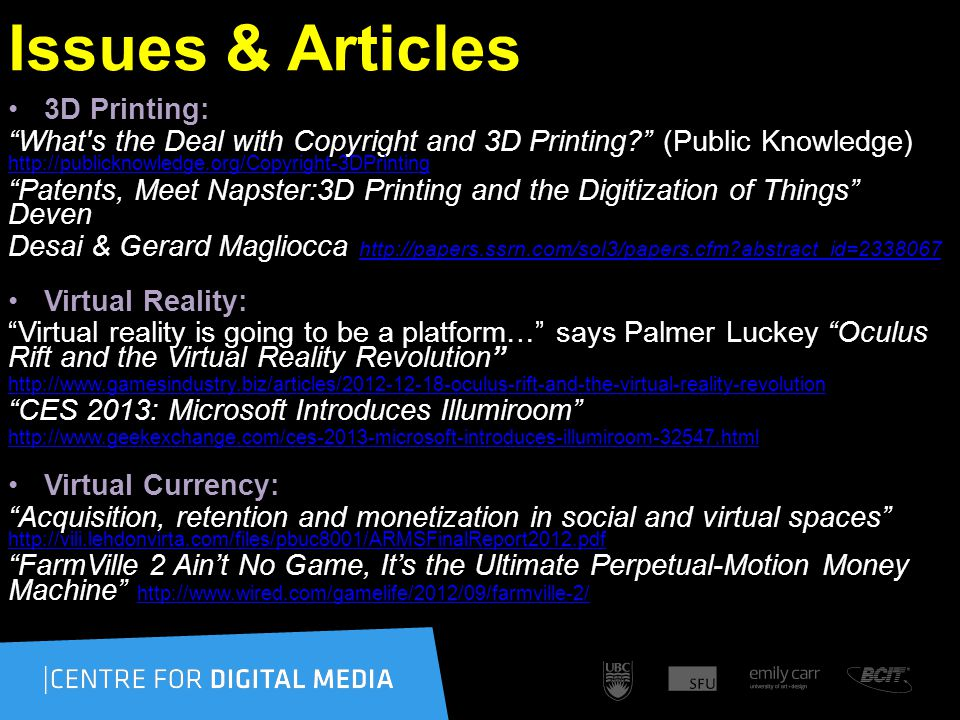 Issues & Articles 3D Printing: What's the Deal with Copyright and 3D Printing? (Public Knowledge) http://publicknowledge.org/Copyright-3DPrinting http