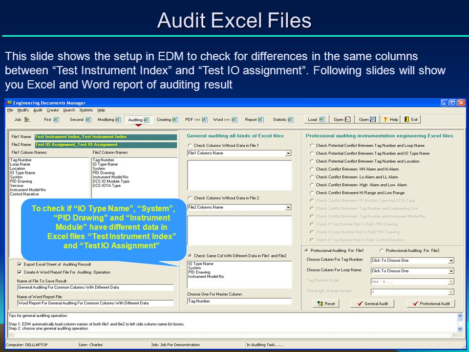 Audit Excel Files This slide shows the setup in EDM to check for differences in the same columns between Test Instrument Index and Test IO assignment.