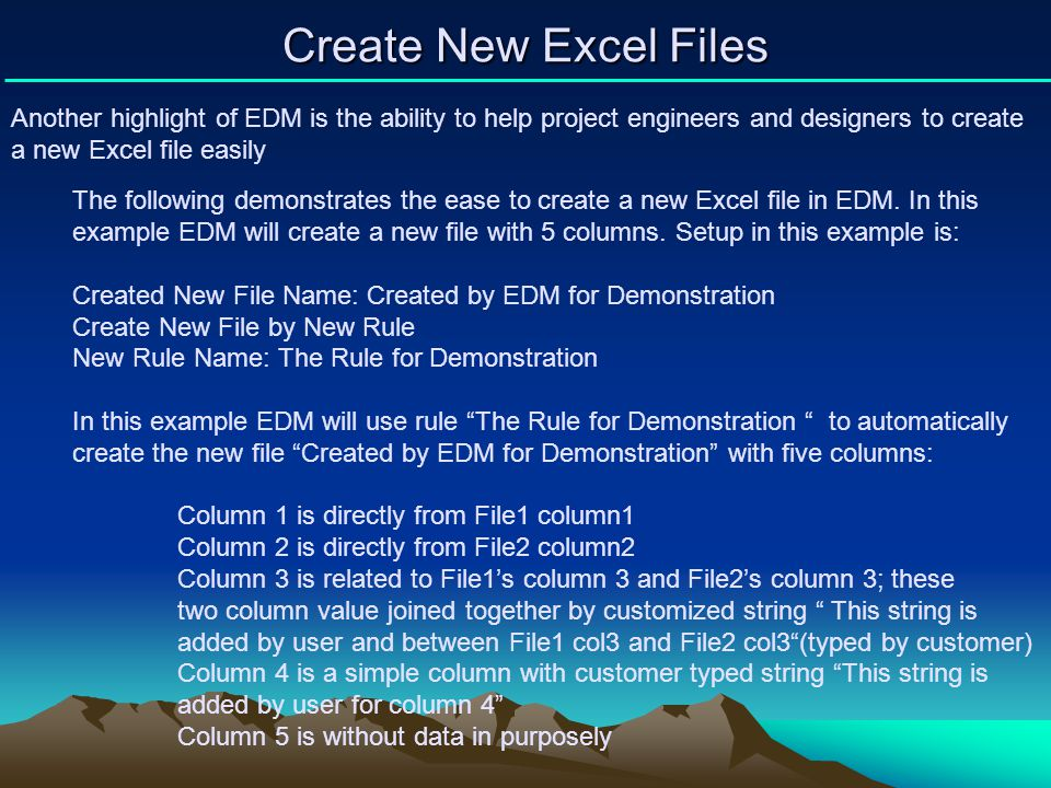 Create New Excel Files Another highlight of EDM is the ability to help project engineers and designers to create a new Excel file easily The following