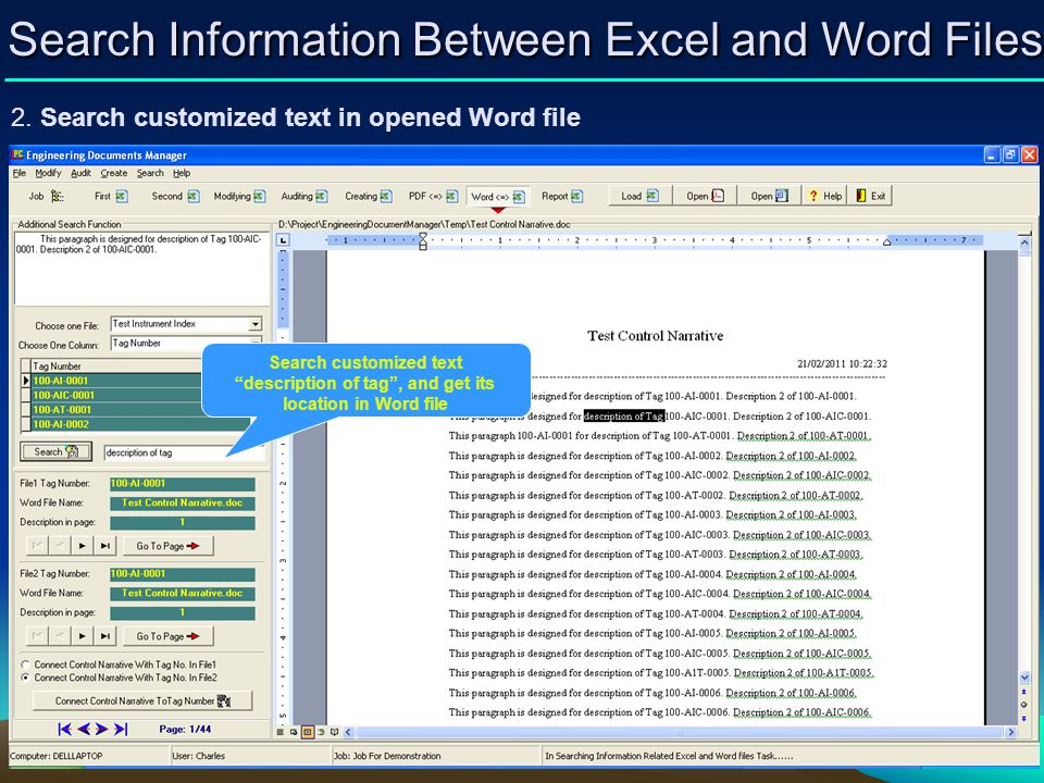 2. Search customized text in opened Word file Search Information Between Excel and Word Files Search customized text description of tag, and get its l