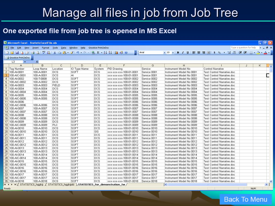 One exported file from job tree is opened in MS Excel Back To Menu Manage all files in job from Job Tree