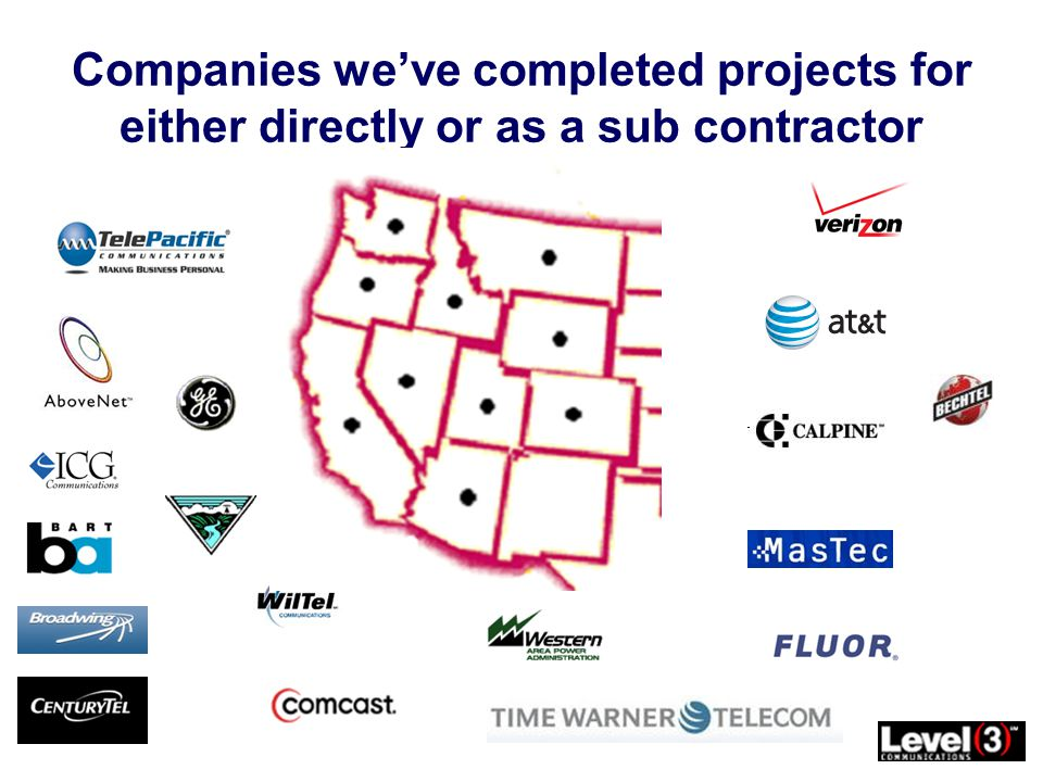 Companies weve completed projects for either directly or as a sub contractor
