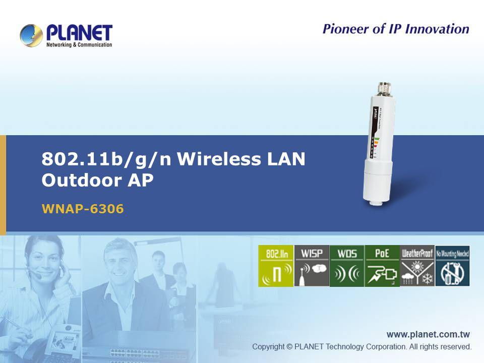 802.11b/g/n Wireless LAN Outdoor AP WNAP-6306 Icon5Icon4Icon3Icon2